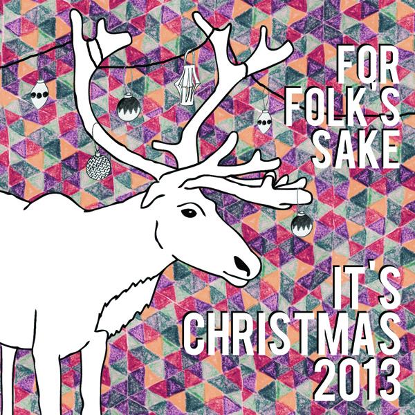 For Folk's Sake it's Christmas 2013